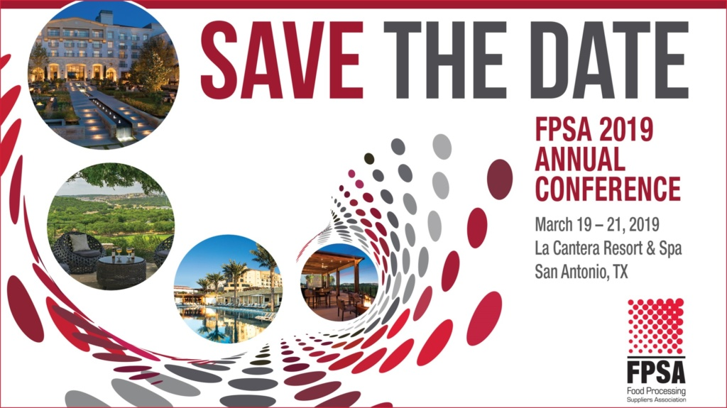 on march 19 21 2019 the food and beverage industry s top equipment suppliers distributors and processors will gather in san antonio at the la cantera